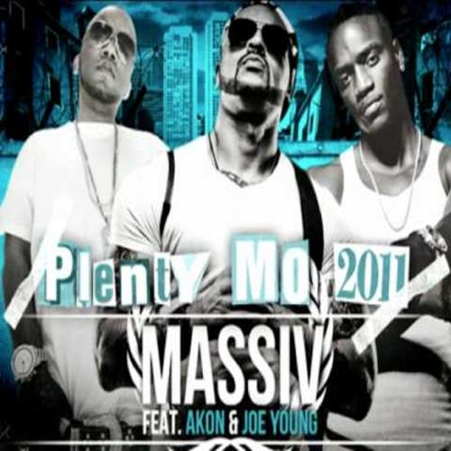 Massiv Feat. Akon, Joe Young & Gypsy Stokes: Plenty Mo 2011