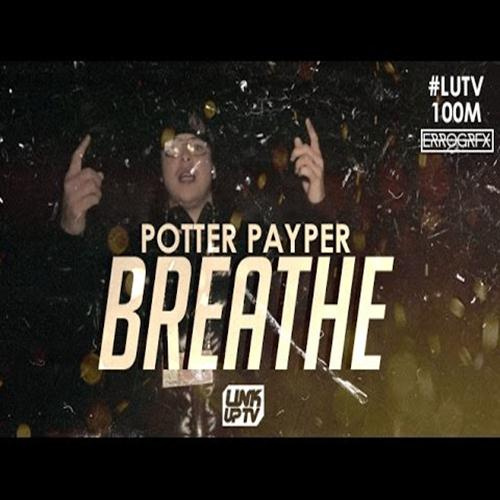 Potter Payper – Breathe