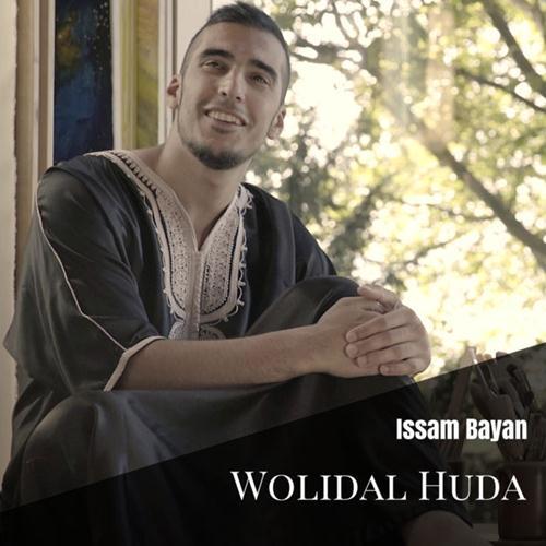 Issam Bayan – Wolidal Huda