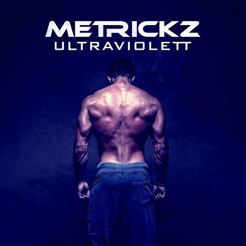 Metrickz: Ultraviolet