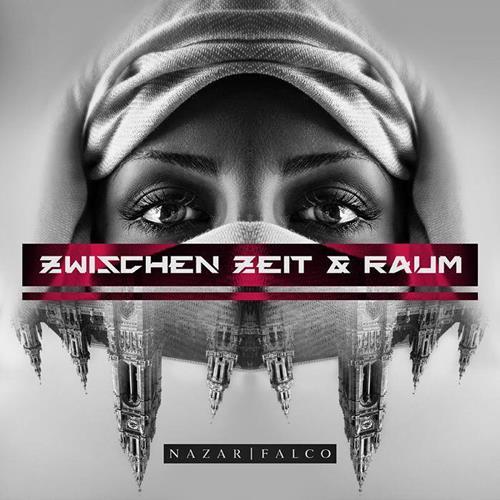 Nazar: Zwischen Zeit & Raum Feat. Falco