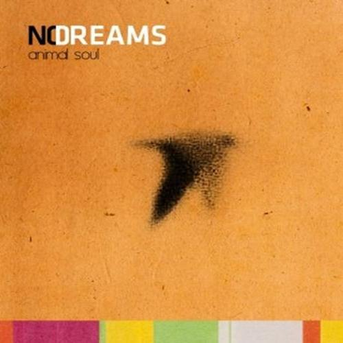 No Dreams: Animal Soul