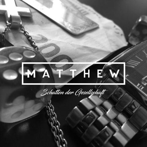 Matthew – Schatten Der Gesellschaft