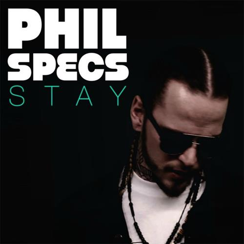 Phil Specs – Stay