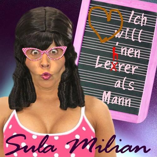 Sula Milian – Ich Will Nen Lehrer Als Mann