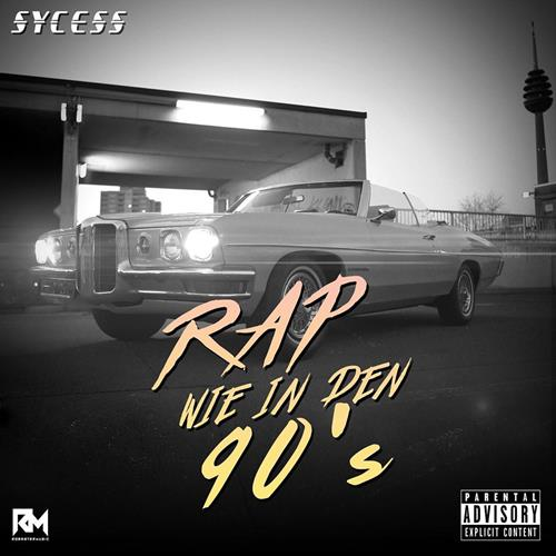 Sycess – Rap Wie In Den 90`s