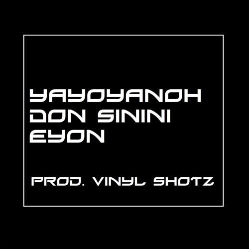 Yayoyanoh Eyon & Don Sinini – Freak Girl Riddim
